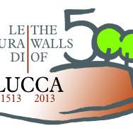 Cinquecentenario delle Mura di Lucca
