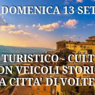 Visita turistico-culturale con veicoli storici alla città di Volterra